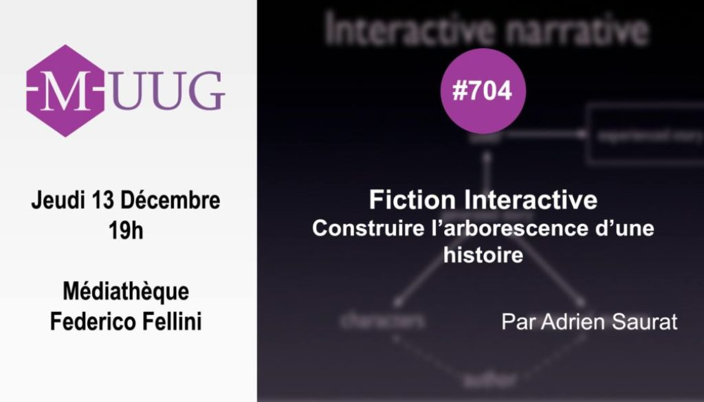 MUUG#704 - Fiction interactive